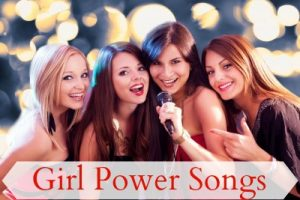 Girl Power Songs
