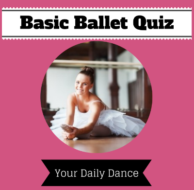 Basic Ballet Quiz