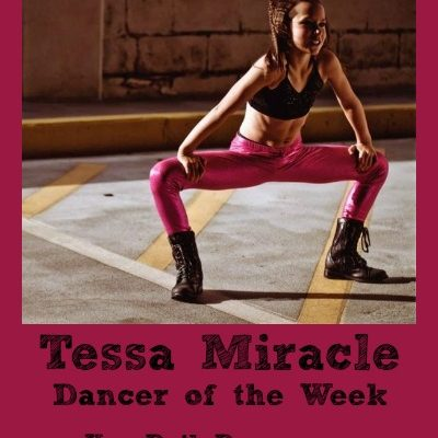 Dancer Of The Week:  Tessa Miracle