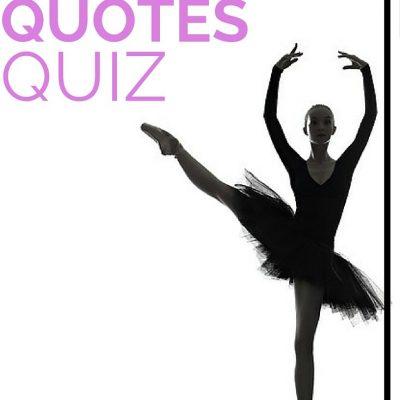 Dance Quotes Quiz