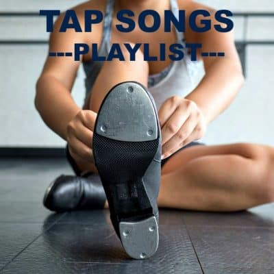 Tap Songs – Playlist 38